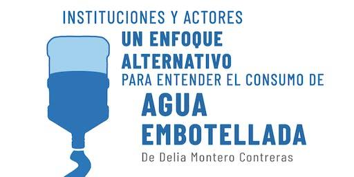 Presentación de Libro: Consumo de Agua Embotellada en México