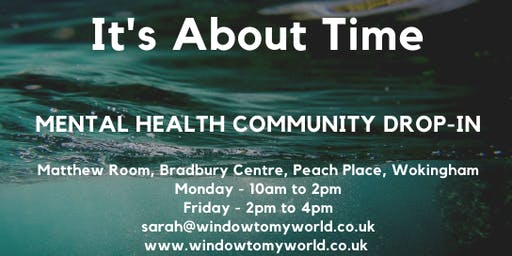It's About Time - Mental Health Community Drop-In