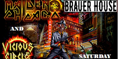 Maiden Chicago - Iron Maiden Tribute & Vicious Circle at Brauer House