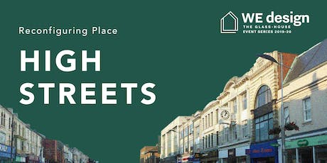 Reconfiguring Place: High Streets tickets