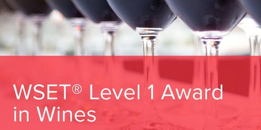WSET  Wine Certification Level one