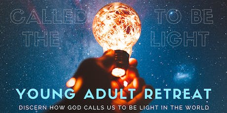 Called to Be the Light: Young Adult Retreat tickets