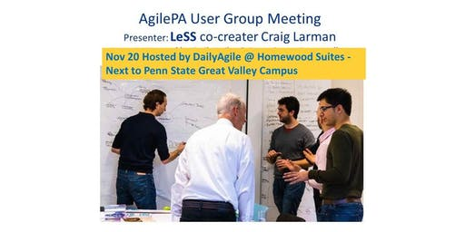 AgilePA User Group Meeting Nov 20th with LeSS co-creater Craig Larman
