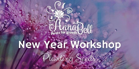 New Year Workshop - Planting Seeds tickets