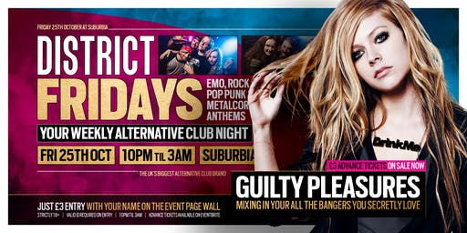 DISTRICT Southampton // Guilty Pleasures Special // This Friday at Suburbia