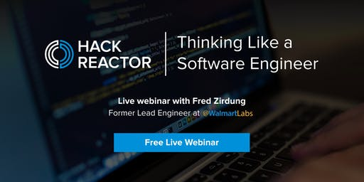 [WEBINAR] Thinking Like a Software Engineer (With Fred Zirdung)