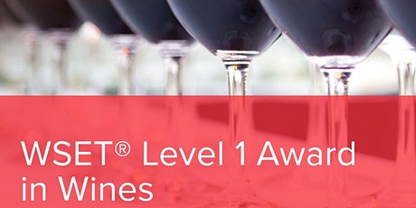 WSET Level 1 Award in Wines tickets
