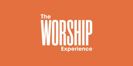 The Worship Experience