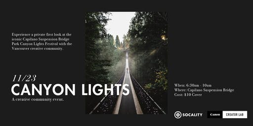 Socality x Canon Creator Lab: Canyon Lights