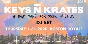 Keys N Krates (DJ Set) at Royale 1.31.20 | 10:00 PM |...