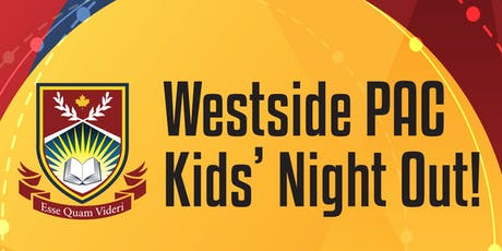Westside PAC Kids' Night Out!! tickets