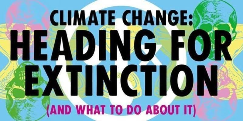 Heading for Extinction.... and what to do about it