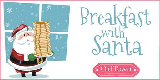 Breakfast with Santa at Old Town