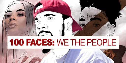 100 Faces: WE THE PEOPLE