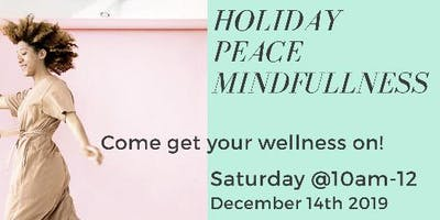 Holiday Peace Mindfulness Workshop