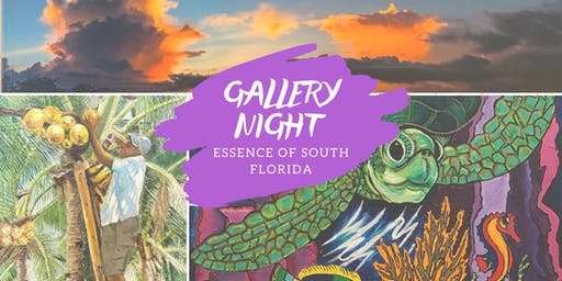 Gallery Night - Essence of South Florida