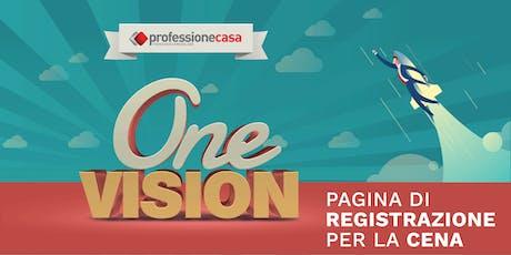 Iscrizione alla cena - Onevision Professionecasa biglietti