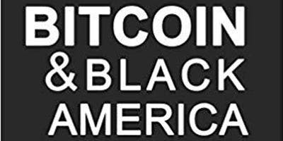 "Author Isaiah Jackson Book Signing: ""Bitcoin & Black America"""