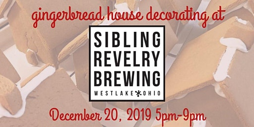 Gingerbread House Decorating at Sibling Revelry Brewing