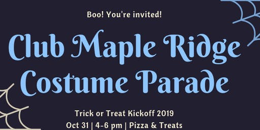 Club Maple Ridge Trick or Treat Kickoff  Costume Parade