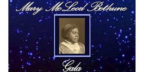 2nd ANNUAL DR. MARY McLEOD BETHUNE GALA