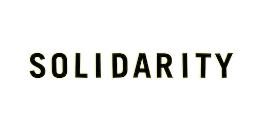 Solidarity - Film Screening and Discussion