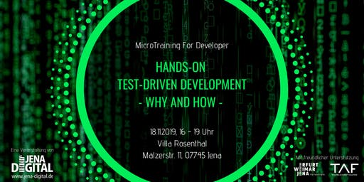Micro Training: Hands-on Test-Driven Development - Why and how