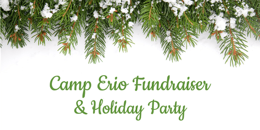 Camp Erio Fundraiser & Holiday Party