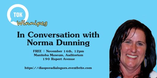 In Conversation with Norma Dunning
