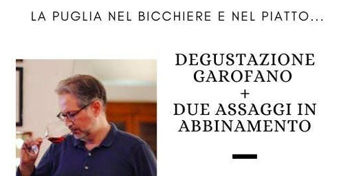 Degusta Garofano Vigneti e Cantine e la cucina mediterranea -  Milano
