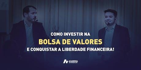 Invista na Bolsa e Conquiste a Liberdade Financeira - Caçapava ingressos