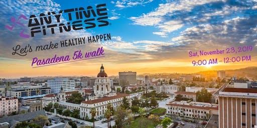 """Make Healthy Happen "" Anytime Fitness Pasadena 5k Walk"