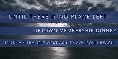 Uptown Church Membership Dinner