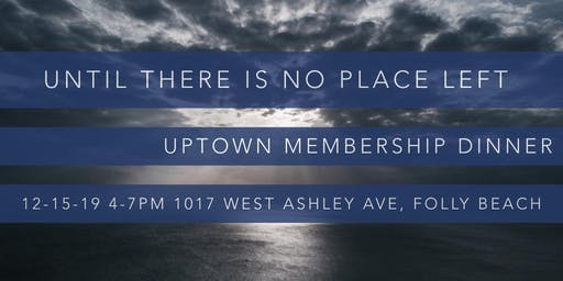 Uptown Church Membership Dinner
