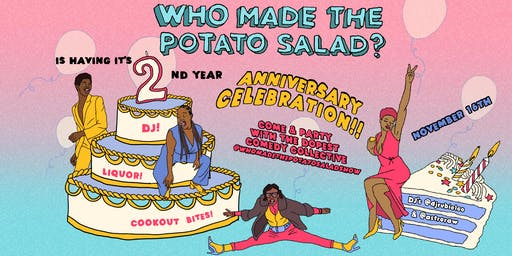 Who Made the Potato Salad? 2nd Anniversary Party!