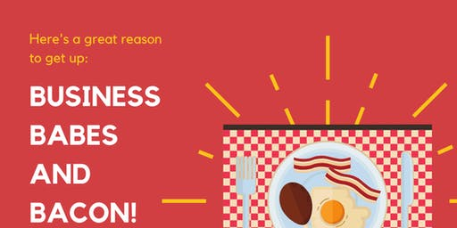 Business Babes & Bacon! - Ladies Breakfast