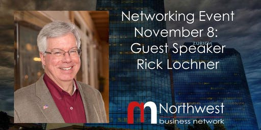 November 8th  Northwest Business Networking Event