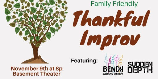 Thankful Improv - Family Friendly Improv Show