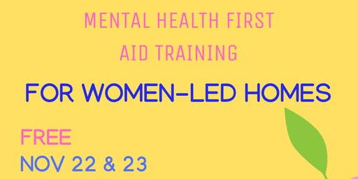 Mental Health First Aid Training for Women-Led Homes (Jane-Finch Community)