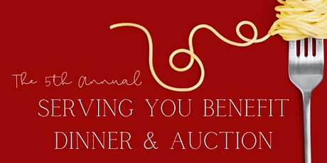 Serving You 5th Annual Benefit Dinner tickets