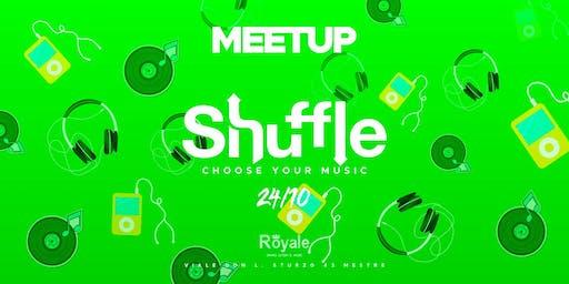 Meetup - Tutti i giovedì - Shuffle @CafèRoyale