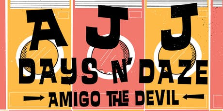 *SOLD OUT* AJJ, Days N' Daze, Amigo The Devil - Night 1 of 2 tickets