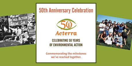Acterra's 50th Anniversary - Honoring 50 Years of Environmental Action tickets