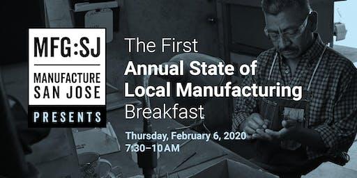 Annual State of Local Manufacturing in San Jose