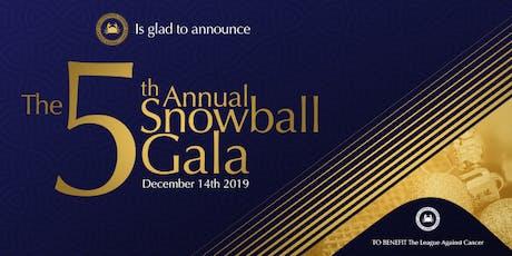 The 5th Annual Snowball Gala tickets