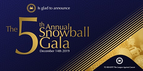 The 5th Annual Snowball Gala tickets