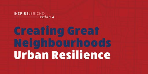 Inspire Jericho Talks: Urban Resilience