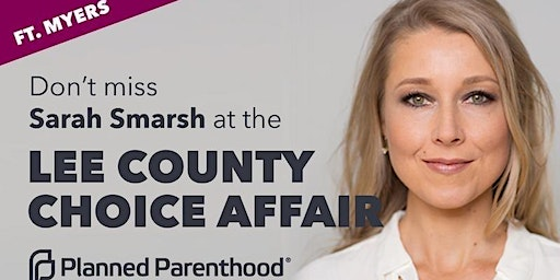 Planned Parenthood Presents: Lee County Choice Affair