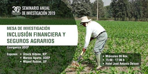 Mesa Investigación:Inclusión financiera y seguros agrarios en zonas rurales
