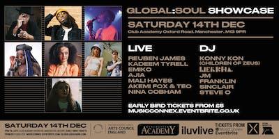 Global Soul Live Showcase: Reuben James, Kadeem Tyrell, Mali Hayes, Ajia, Emiko, Nina Cobham, Akemi Fox & Teo